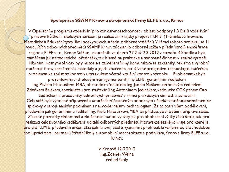 Spolupráce SŠAMP Krnov a strojírenské firmy ELFE s. r. o