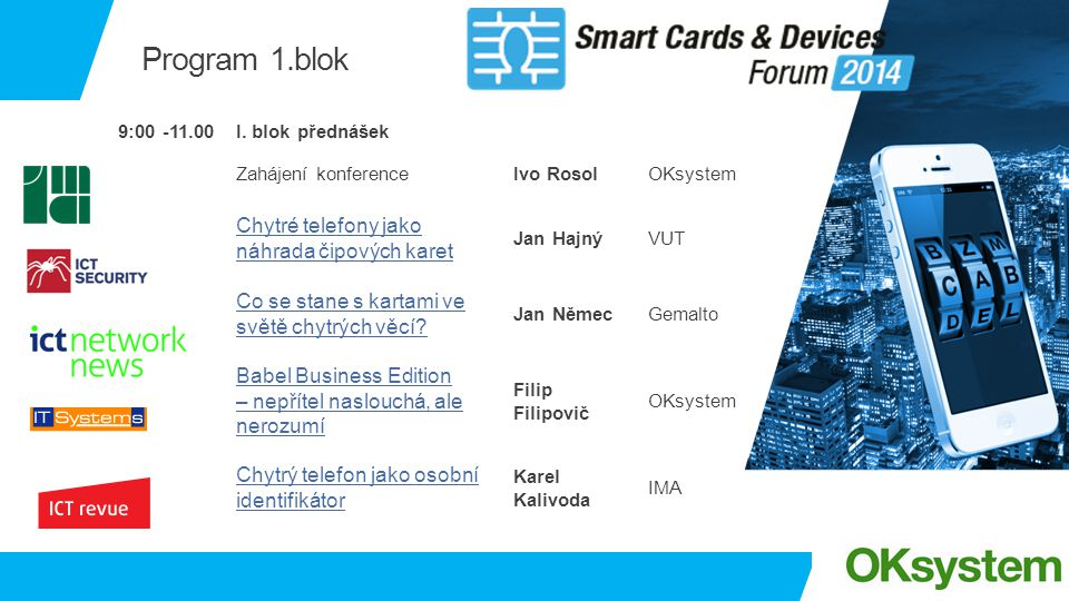 Program 1.blok Chytré telefony jako náhrada čipových karet