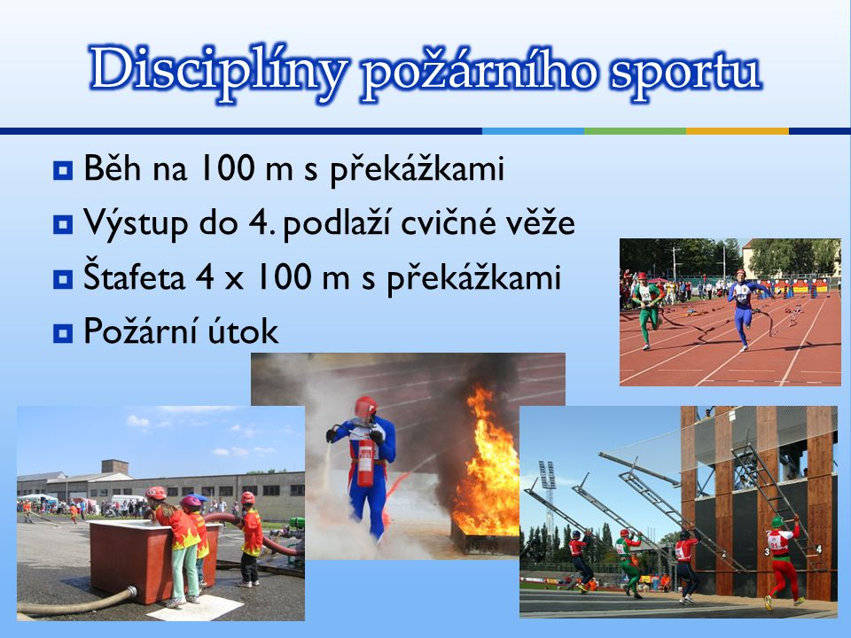 Disciplíny požárního sportu