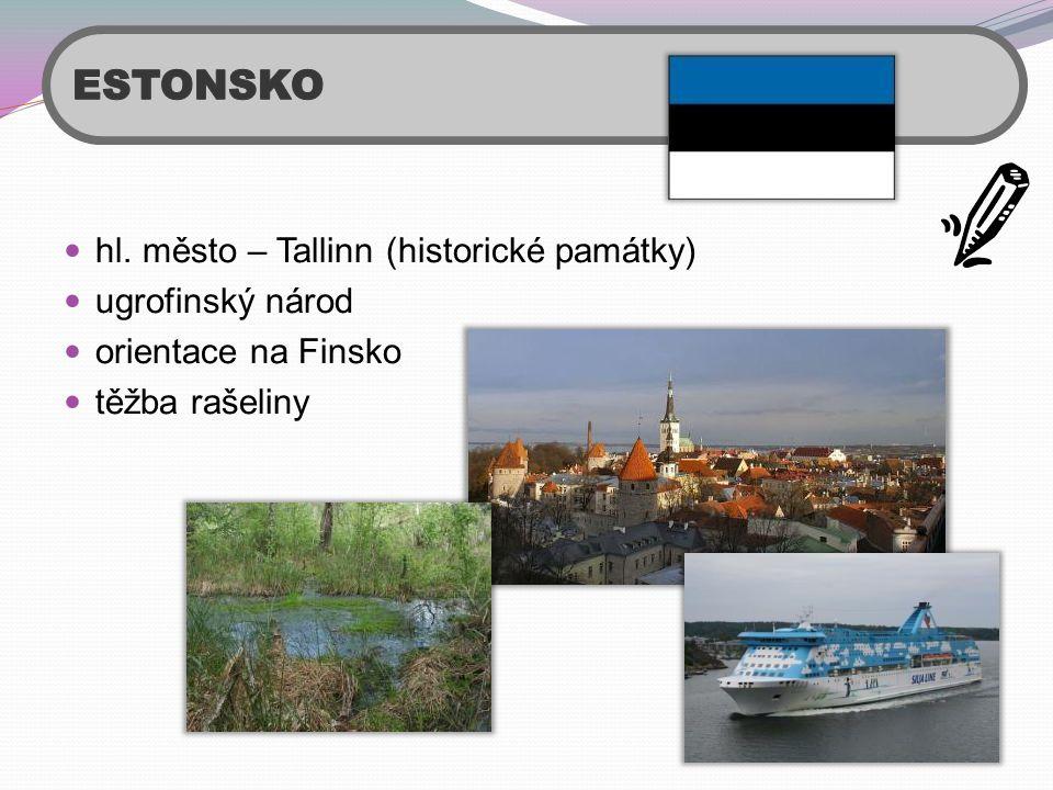 ESTONSKO hl. město – Tallinn (historické památky) ugrofinský národ