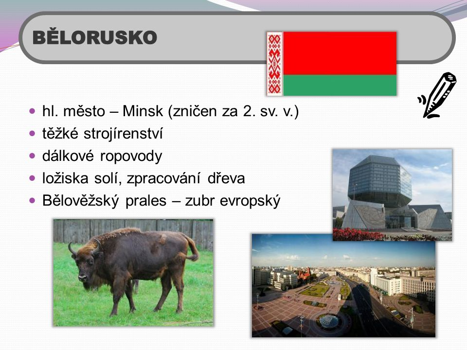 BĚLORUSKO hl. město – Minsk (zničen za 2. sv. v.) těžké strojírenství