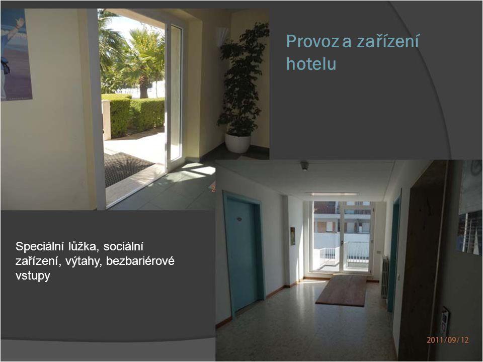 Provoz a zařízení hotelu