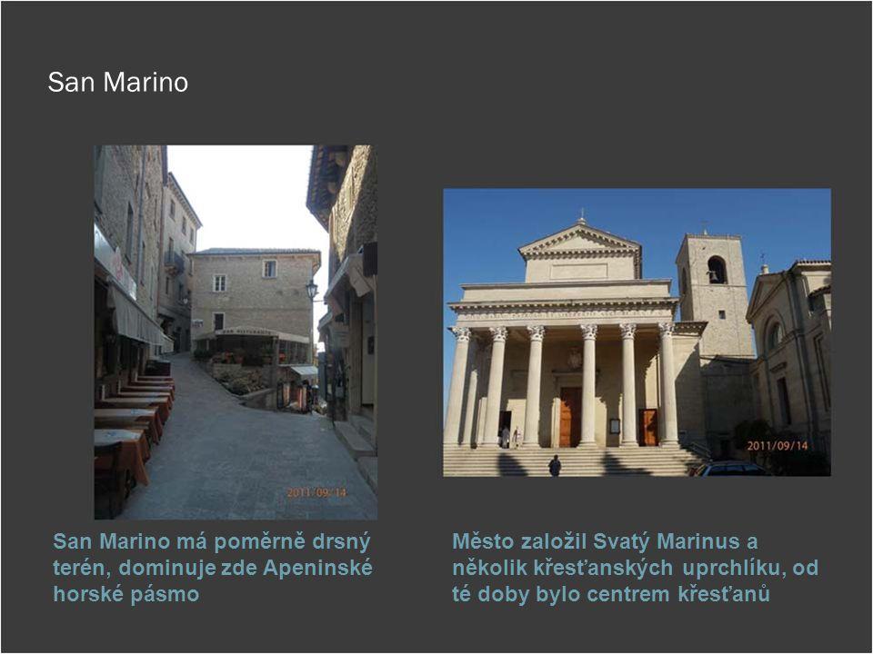 San Marino San Marino má poměrně drsný terén, dominuje zde Apeninské horské pásmo.