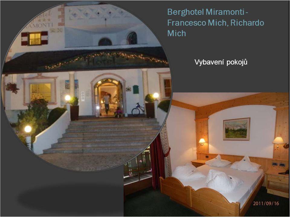 Berghotel Miramonti -Francesco Mich, Richardo Mich