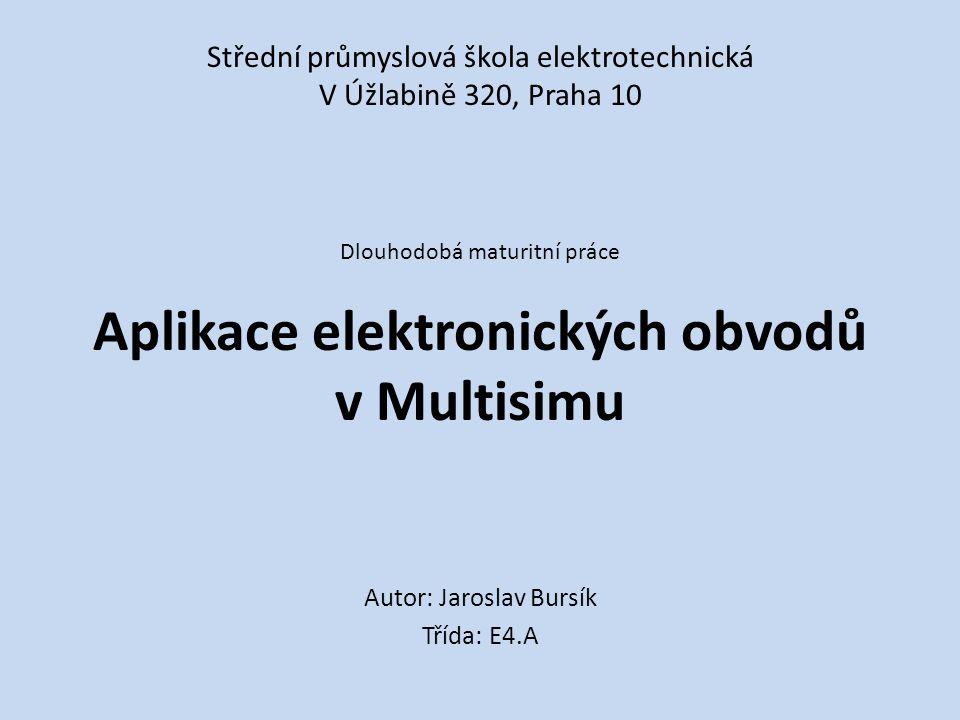 Aplikace elektronických obvodů v Multisimu