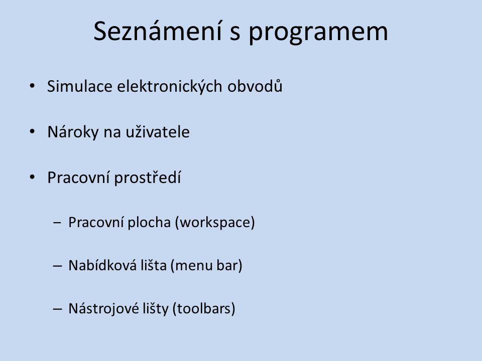Seznámení s programem Simulace elektronických obvodů