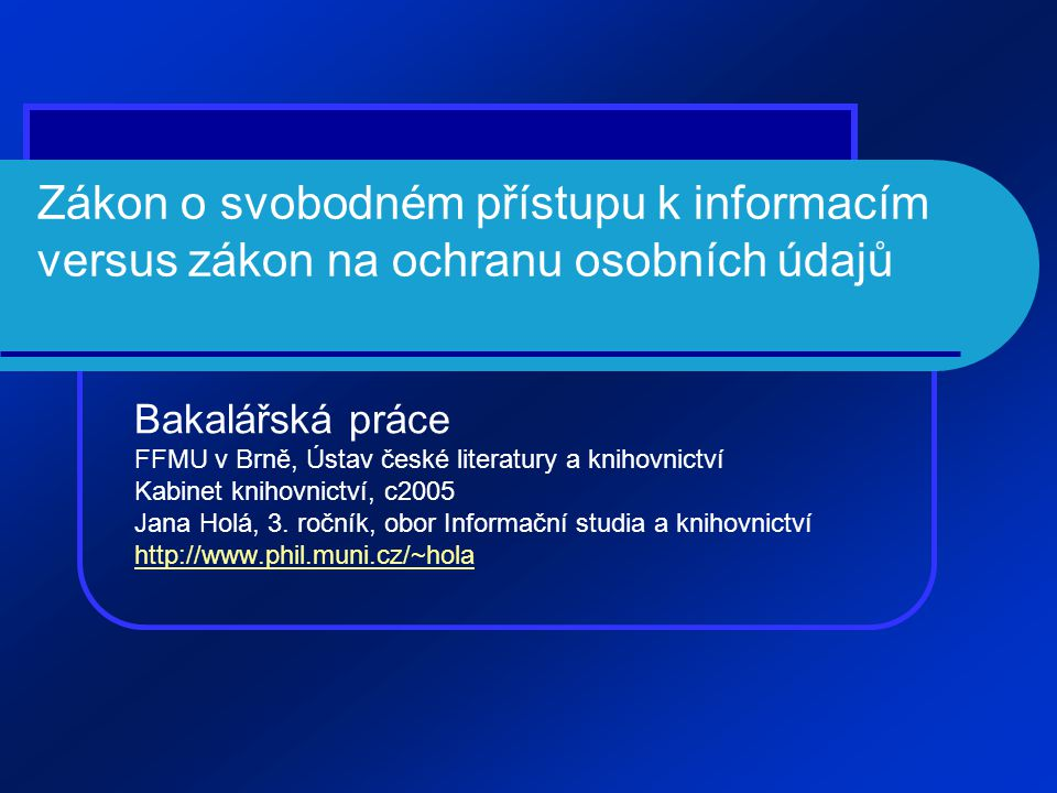 Zákon o svobodném přístupu k informacím versus zákon na ochranu osobních údajů