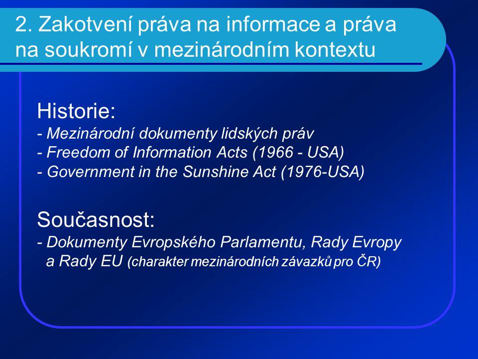 2. Zakotvení práva na informace a práva na soukromí v mezinárodním kontextu