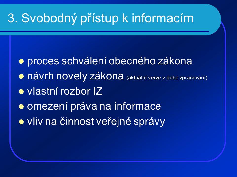 3. Svobodný přístup k informacím