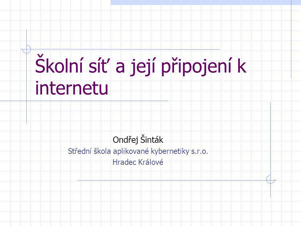 Školní síť a její připojení k internetu