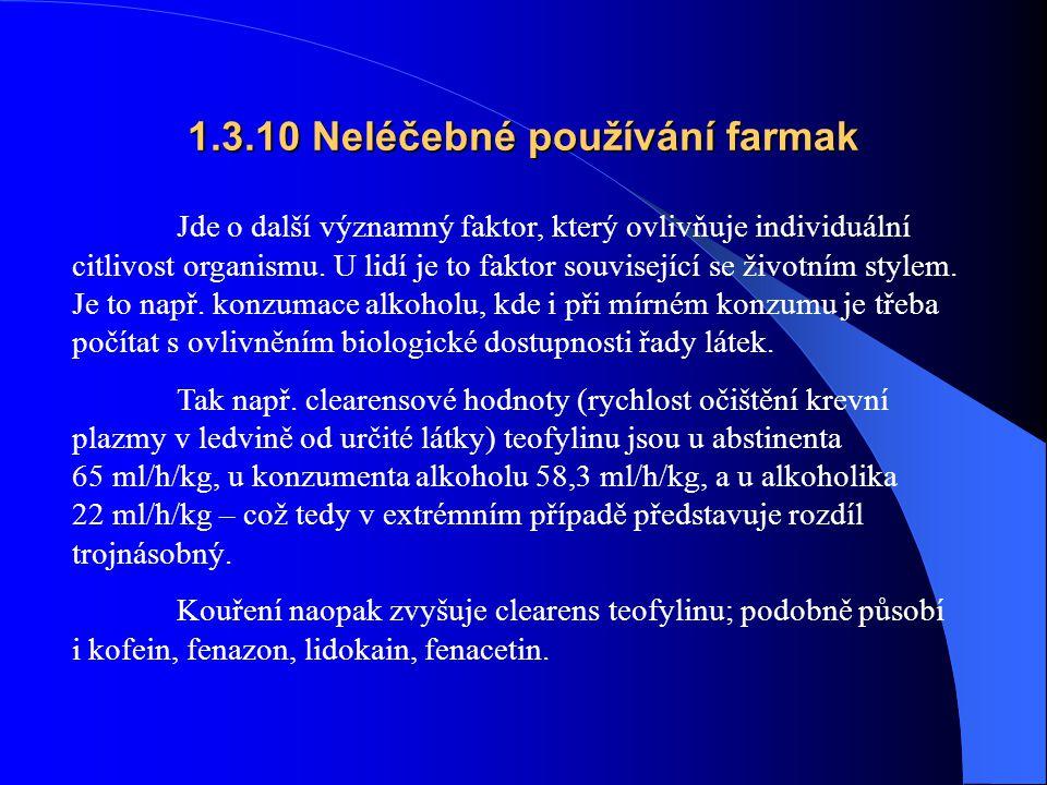 1.3.10 Neléčebné používání farmak