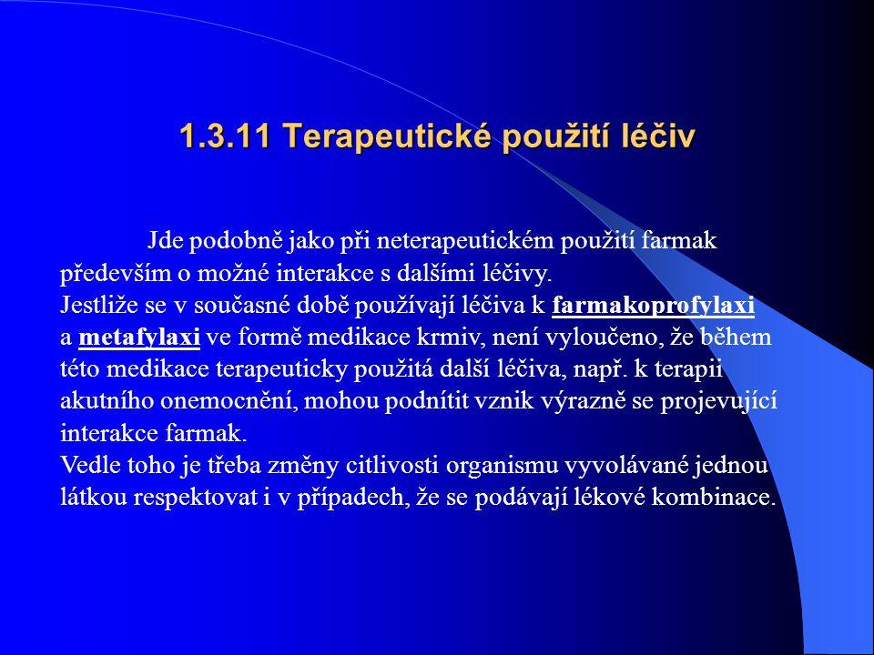 1.3.11 Terapeutické použití léčiv