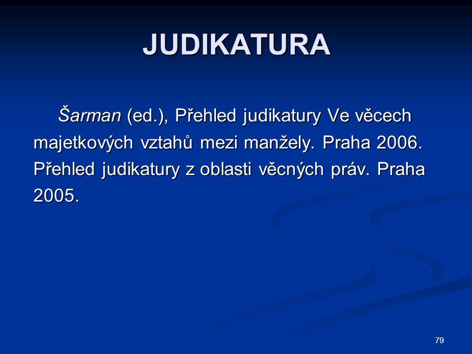 JUDIKATURA Šarman (ed.), Přehled judikatury Ve věcech