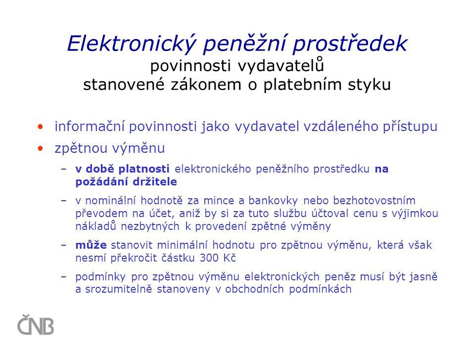 Elektronický peněžní prostředek povinnosti vydavatelů stanovené zákonem o platebním styku