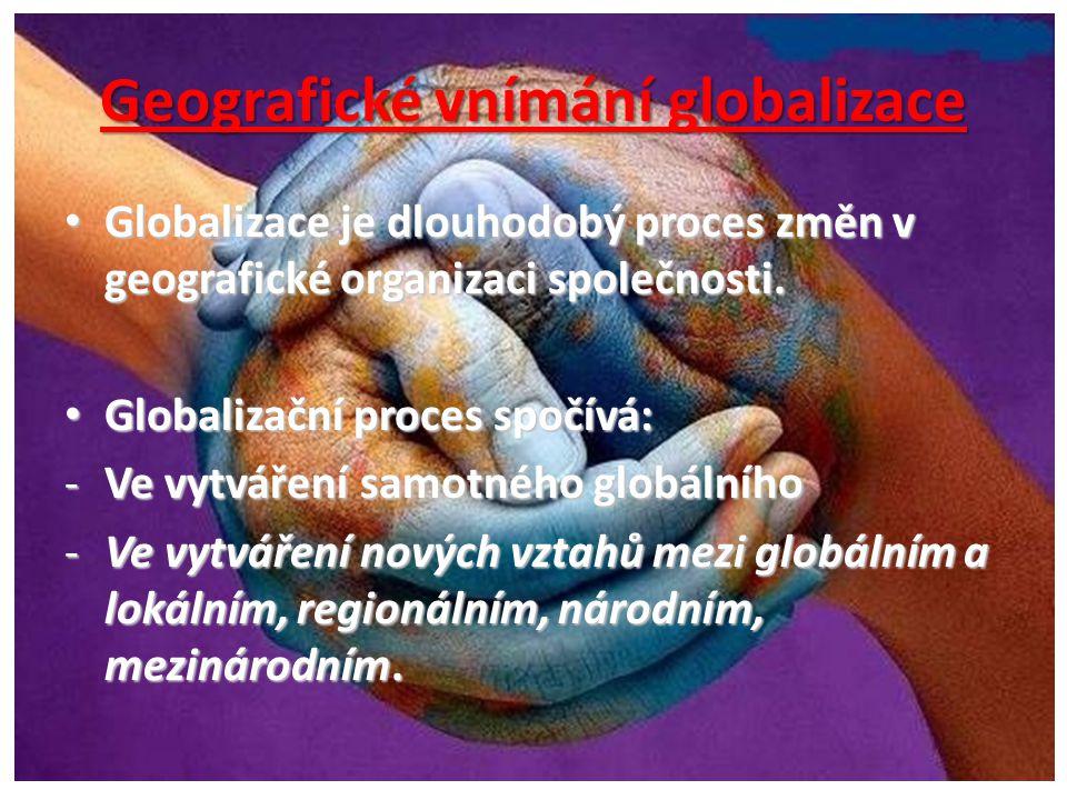 Geografické vnímání globalizace