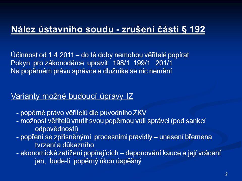 Nález ústavního soudu - zrušení části § 192