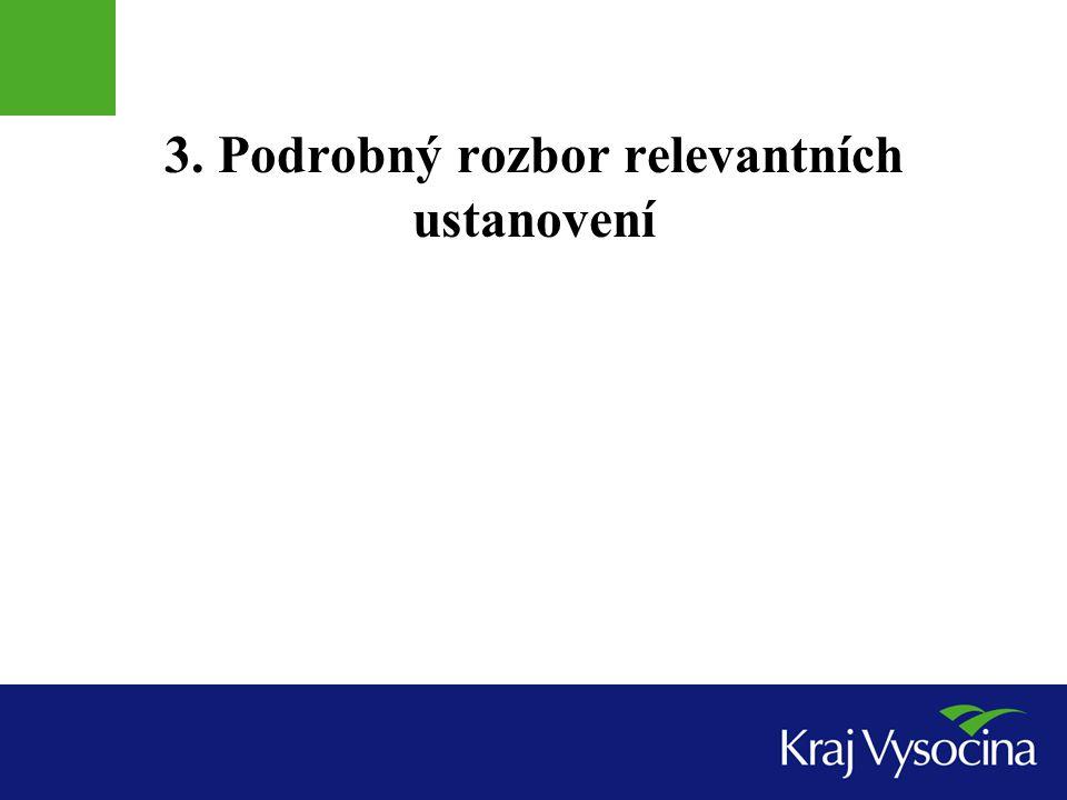 3. Podrobný rozbor relevantních ustanovení
