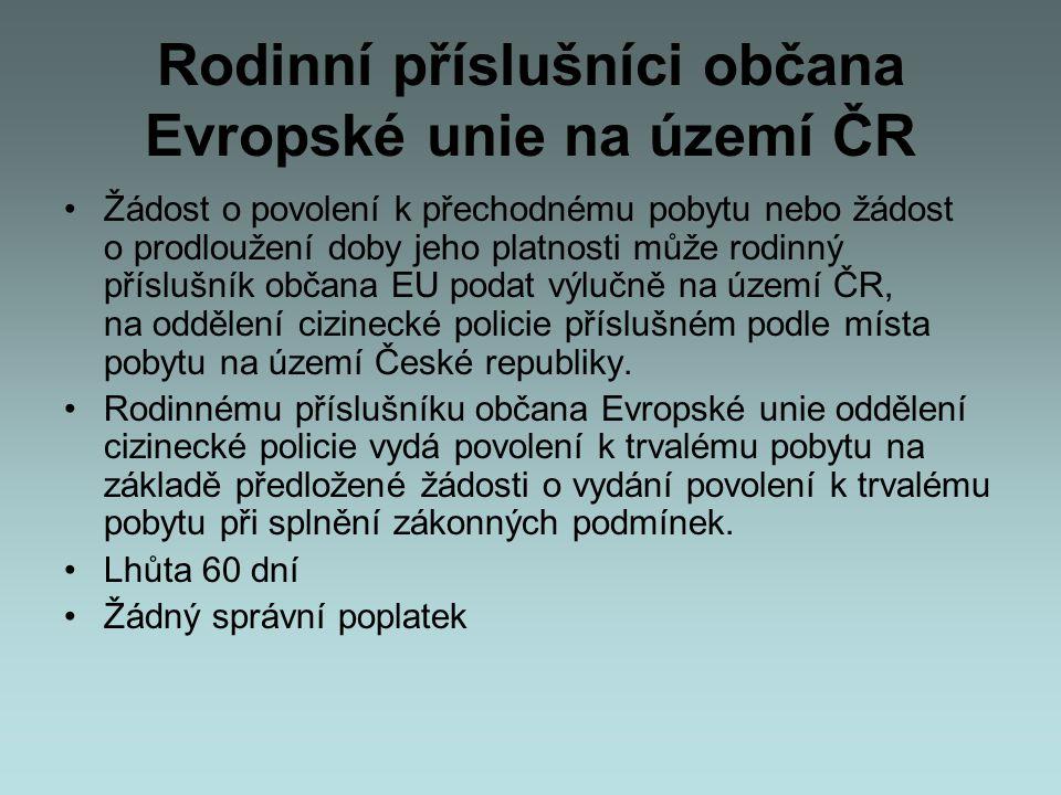 Rodinní příslušníci občana Evropské unie na území ČR