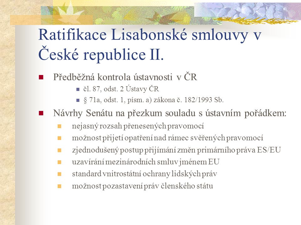 Ratifikace Lisabonské smlouvy v České republice II.