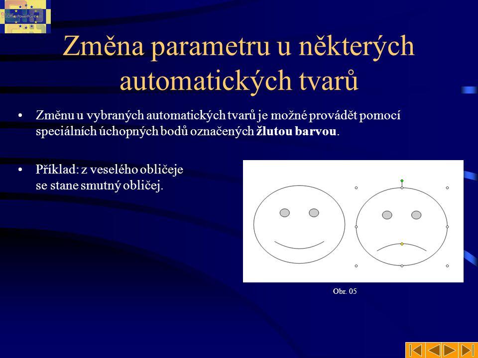 Změna parametru u některých automatických tvarů