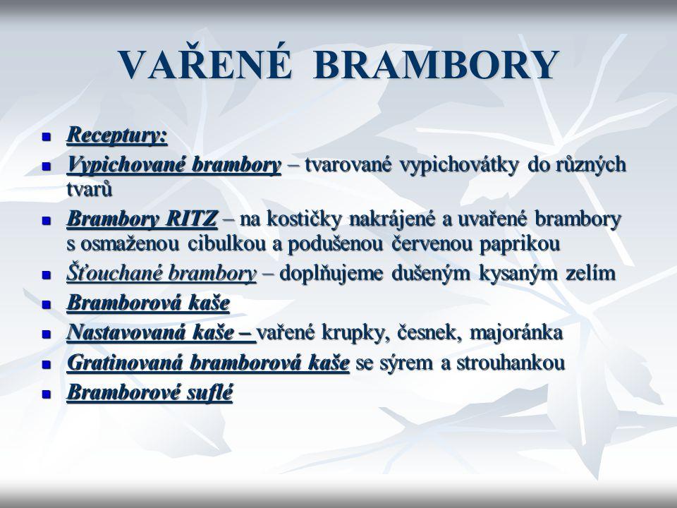 VAŘENÉ BRAMBORY Receptury: