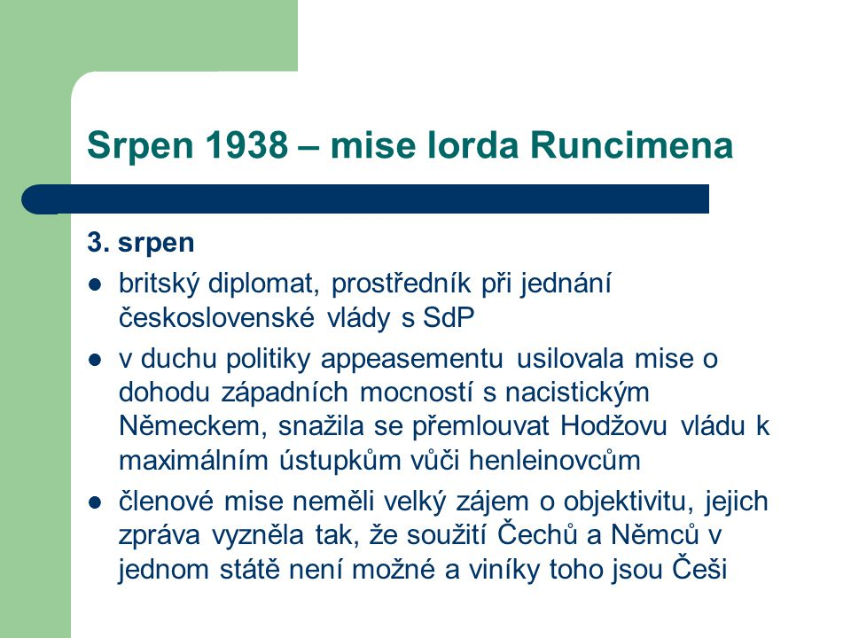Srpen 1938 – mise lorda Runcimena