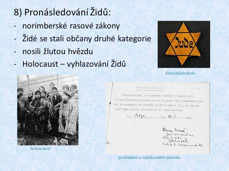 8) Pronásledování Židů: