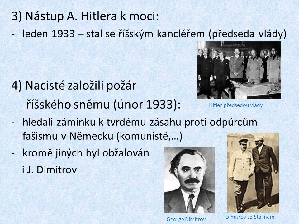 3) Nástup A. Hitlera k moci: