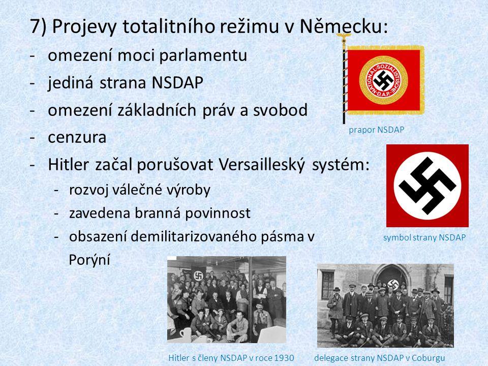 7) Projevy totalitního režimu v Německu: