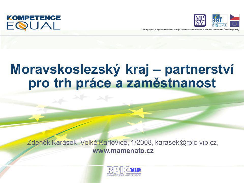 Moravskoslezský kraj – partnerství pro trh práce a zaměstnanost