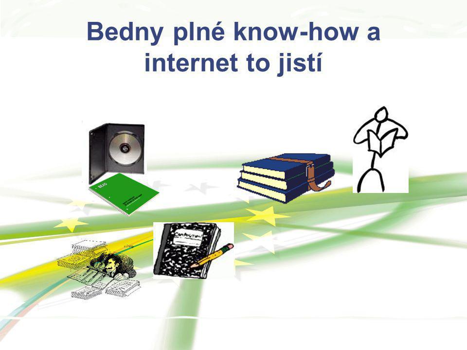 Bedny plné know-how a internet to jistí