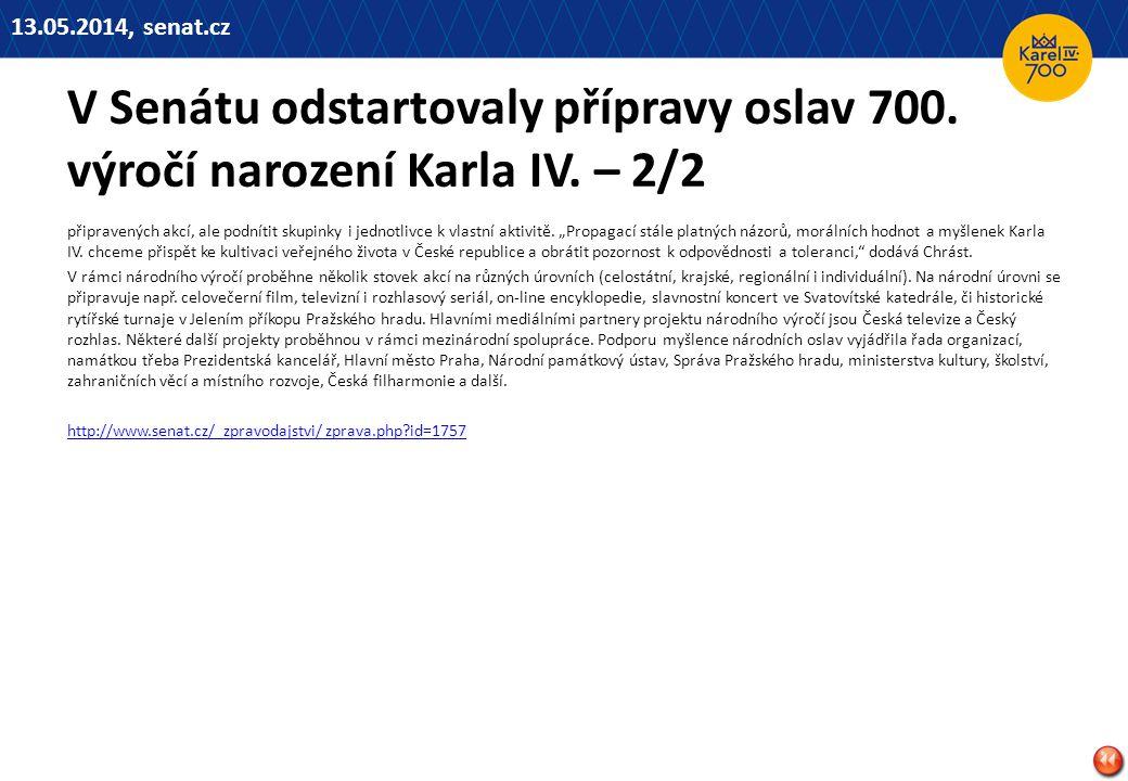 13.05.2014, senat.cz V Senátu odstartovaly přípravy oslav 700. výročí narození Karla IV. – 2/2.