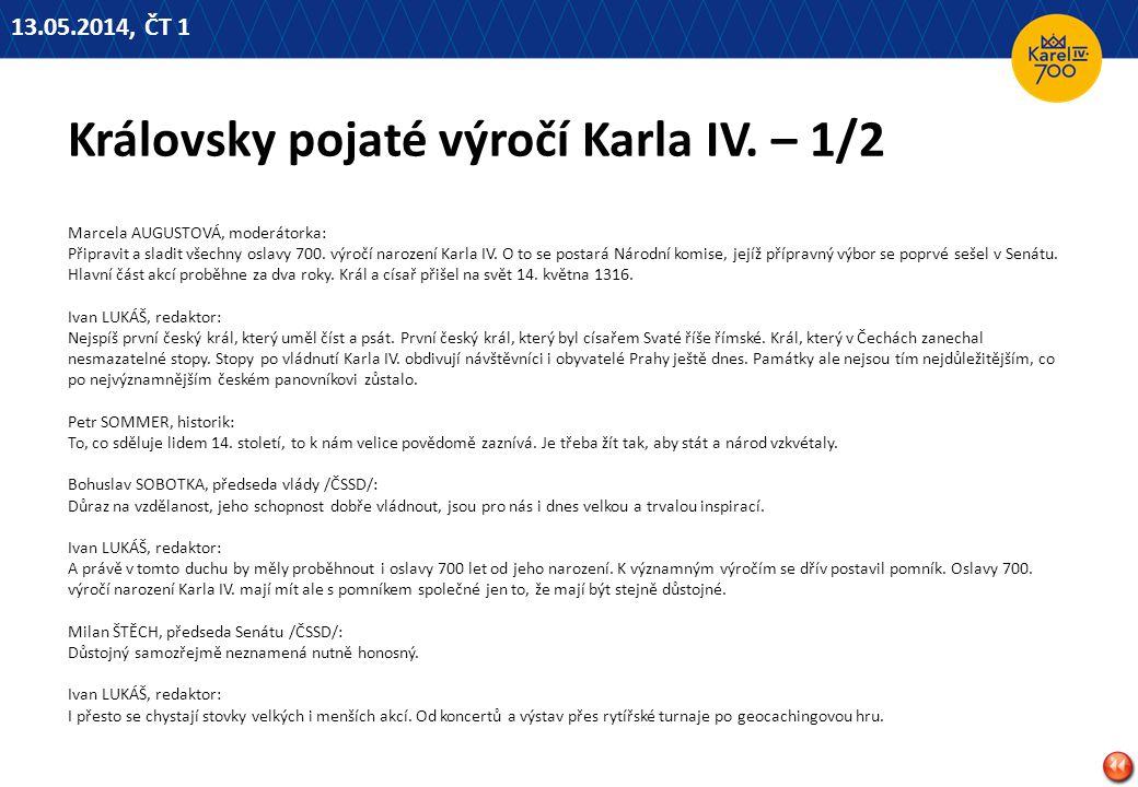 Královsky pojaté výročí Karla IV. – 1/2