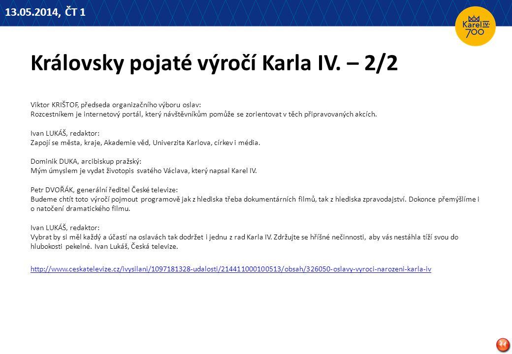 Královsky pojaté výročí Karla IV. – 2/2