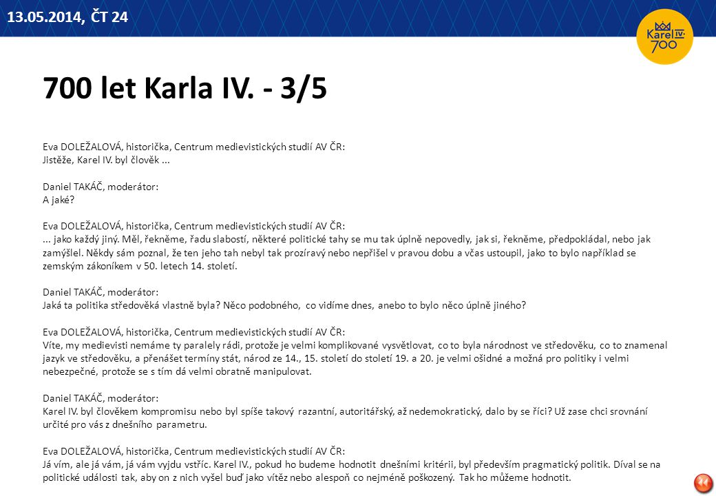 13.05.2014, ČT 24 700 let Karla IV. - 3/5.