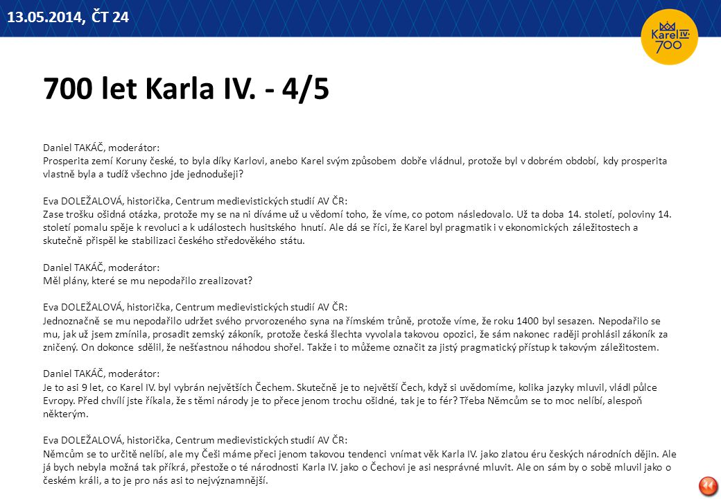 13.05.2014, ČT 24 700 let Karla IV. - 4/5.