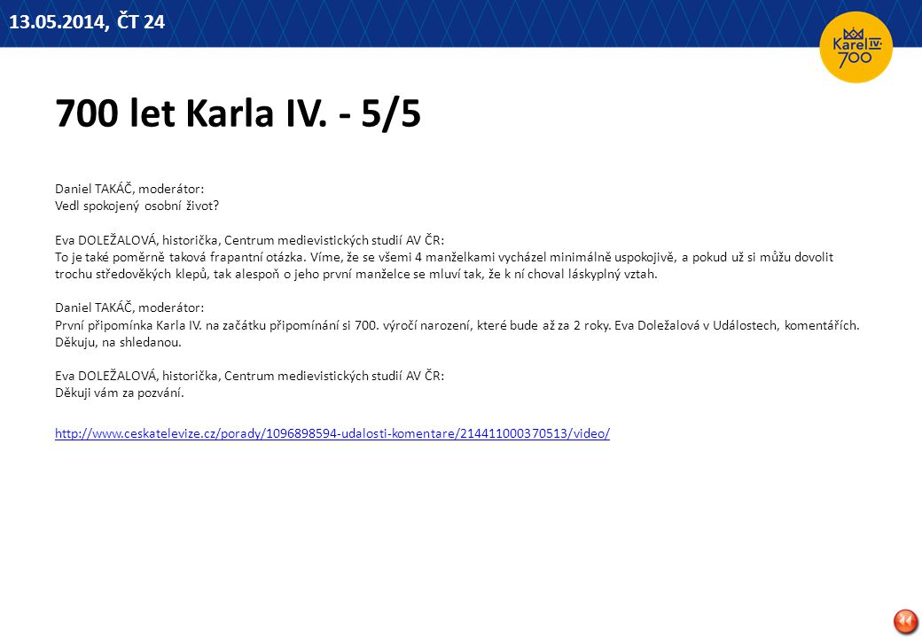 13.05.2014, ČT 24 700 let Karla IV. - 5/5.