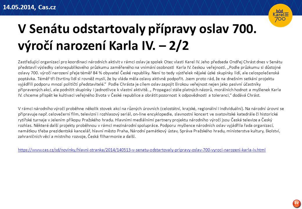 14.05.2014, Cas.cz V Senátu odstartovaly přípravy oslav 700. výročí narození Karla IV. – 2/2.