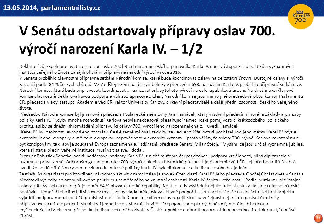 13.05.2014, parlamentnilisty.cz V Senátu odstartovaly přípravy oslav 700. výročí narození Karla IV. – 1/2.