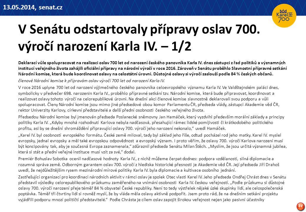 13.05.2014, senat.cz V Senátu odstartovaly přípravy oslav 700. výročí narození Karla IV. – 1/2.