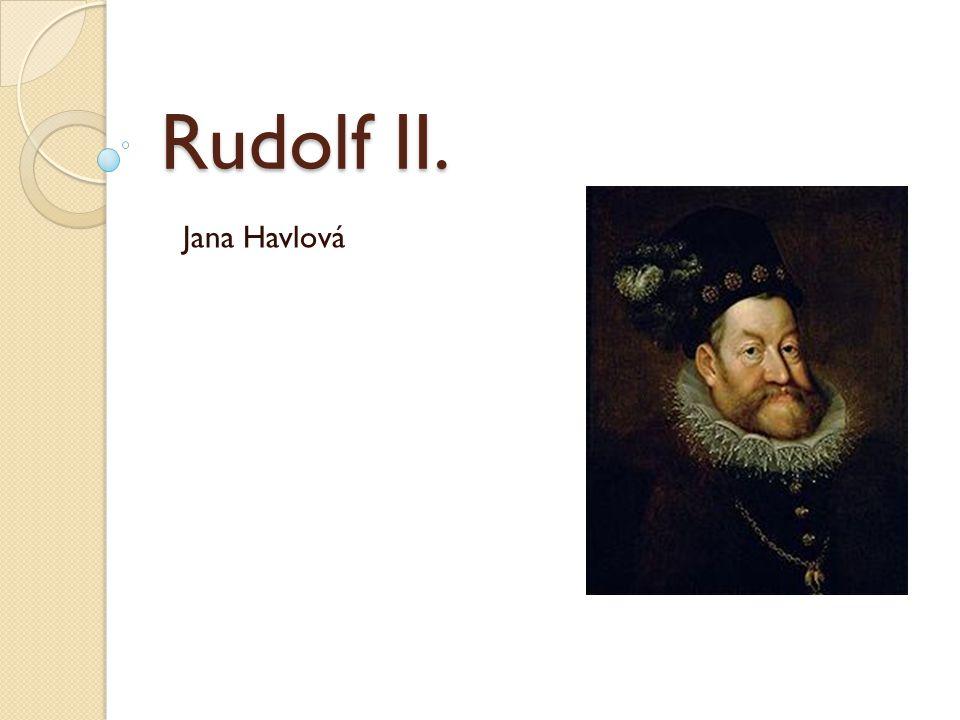 Rudolf II. Jana Havlová