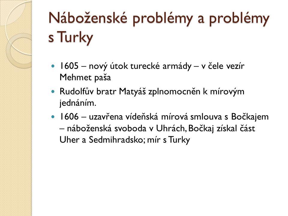 Náboženské problémy a problémy s Turky