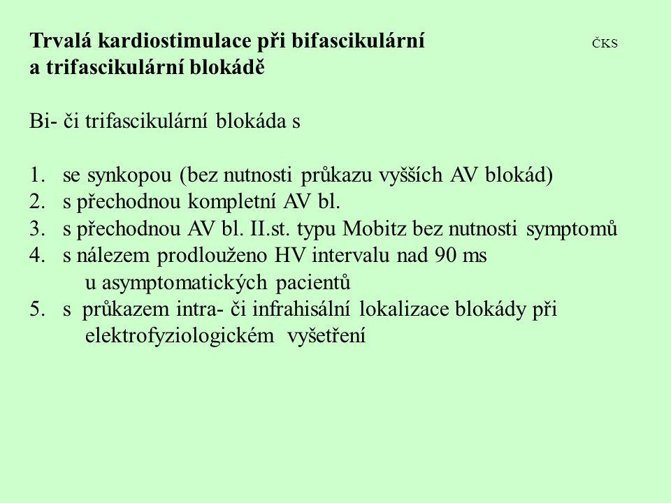 Trvalá kardiostimulace při bifascikulární ČKS