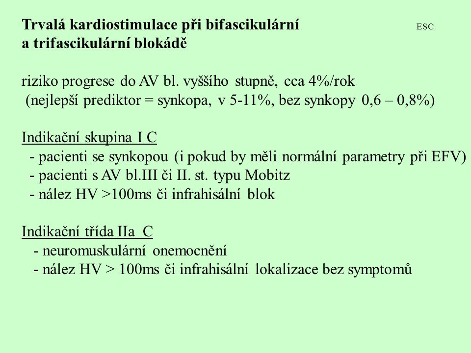 Trvalá kardiostimulace při bifascikulární ESC
