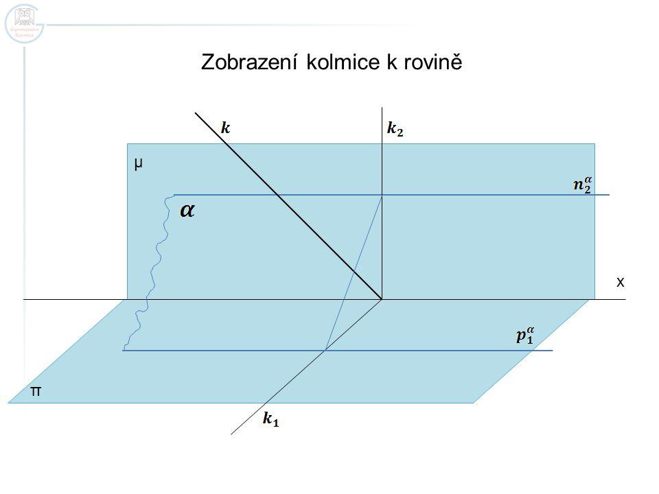 Zobrazení kolmice k rovině