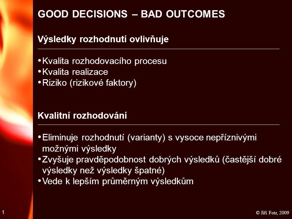 Objektivní (náhodný charakter procesů)