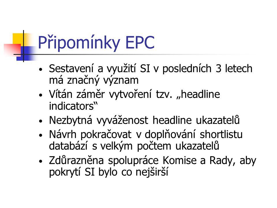 """Připomínky EPC Sestavení a využití SI v posledních 3 letech má značný význam. Vítán záměr vytvoření tzv. """"headline indicators"""
