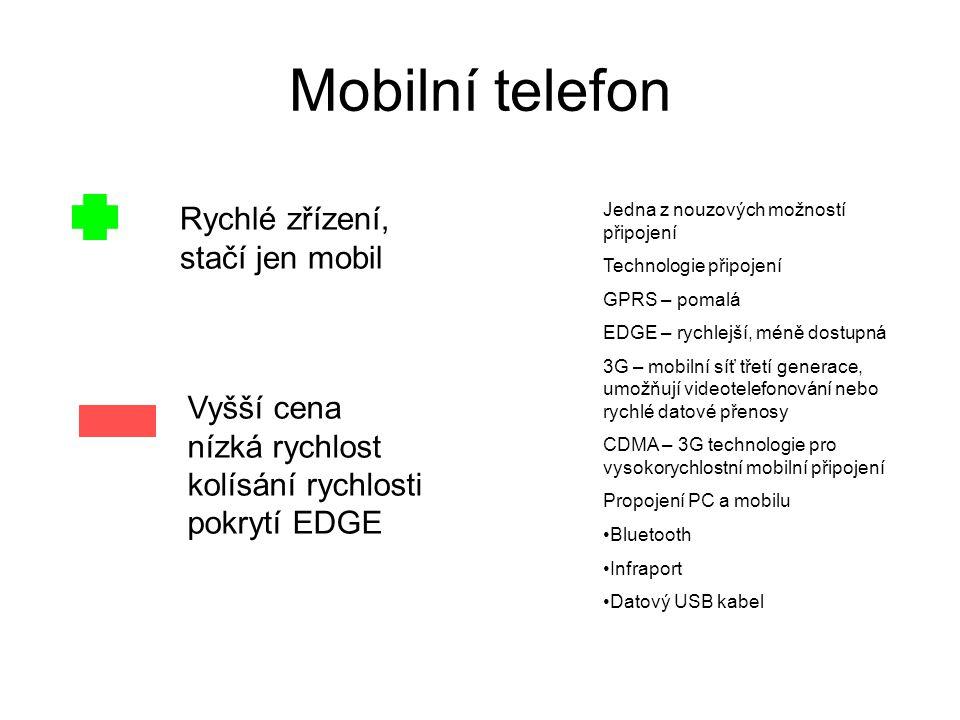 Mobilní telefon Rychlé zřízení, stačí jen mobil