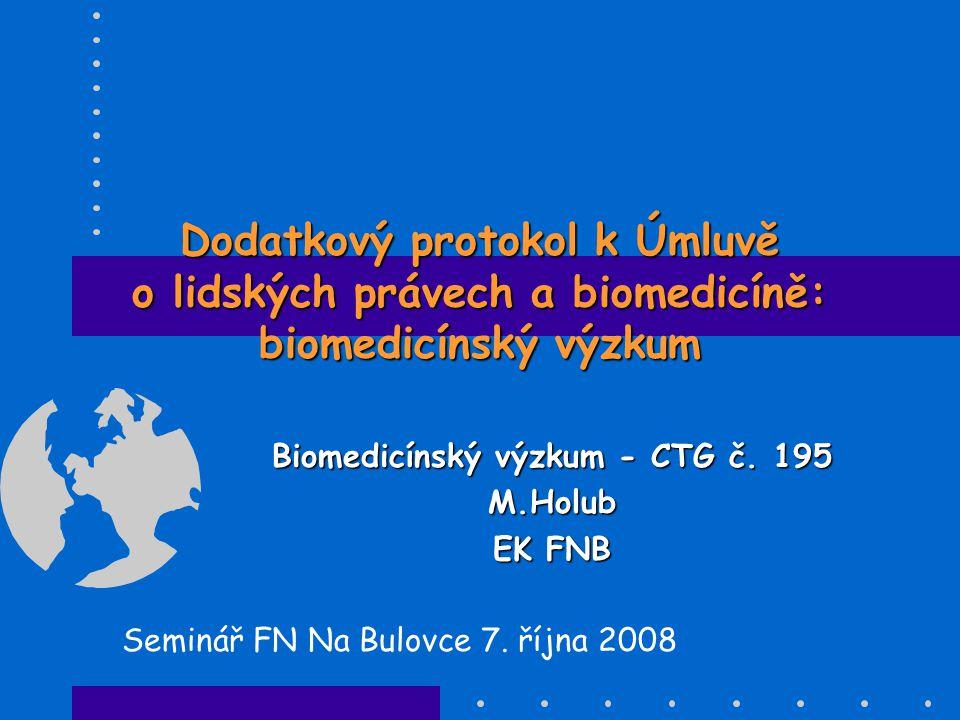 Biomedicínský výzkum - CTG č. 195 M.Holub EK FNB