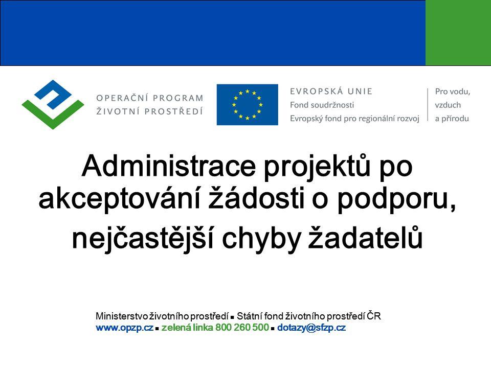 Administrace projektů po akceptování žádosti o podporu,